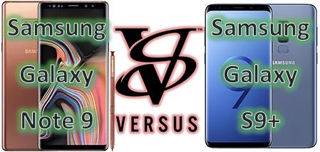 SamsungGalaxyNote9Note9SamsungGalaxyS9PlusS8gegenodergleichVersusVSähnlichunter.png