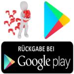 Google Play Apps zurückgeben - So kann man sich einen Kauf im Google Play Store erstatten lassen